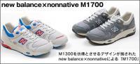 ノンネイティブ × ニューバランス M1700